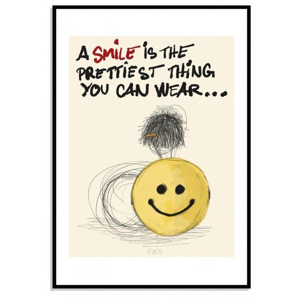 A smile...