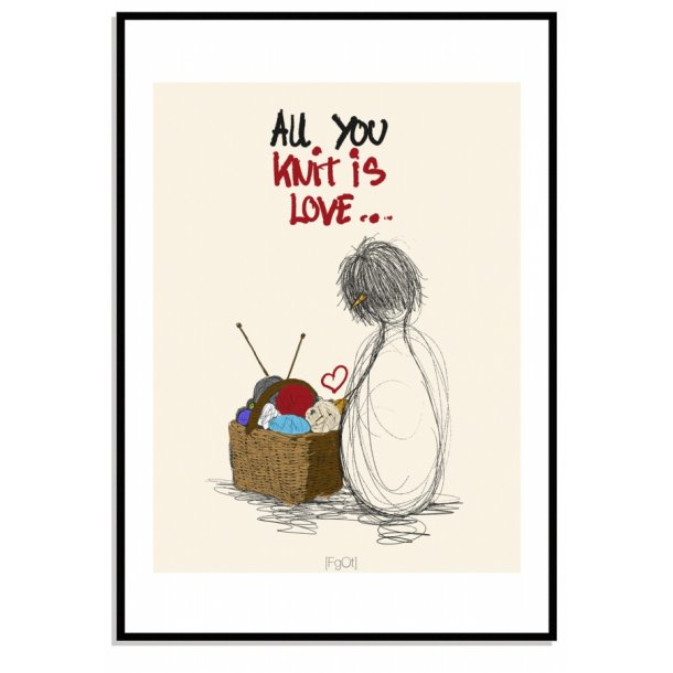 All you knit is love...