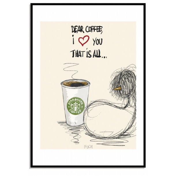 Dear Coffee...