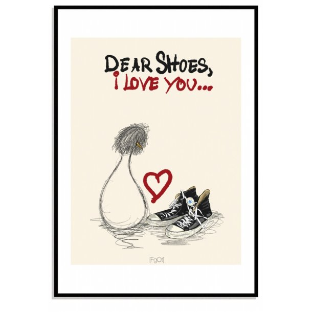 Dear shoes...