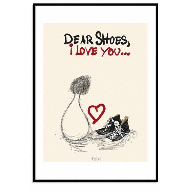 Dear shoes...