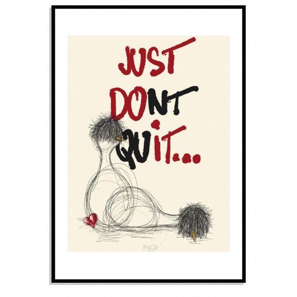 ... dont quit.