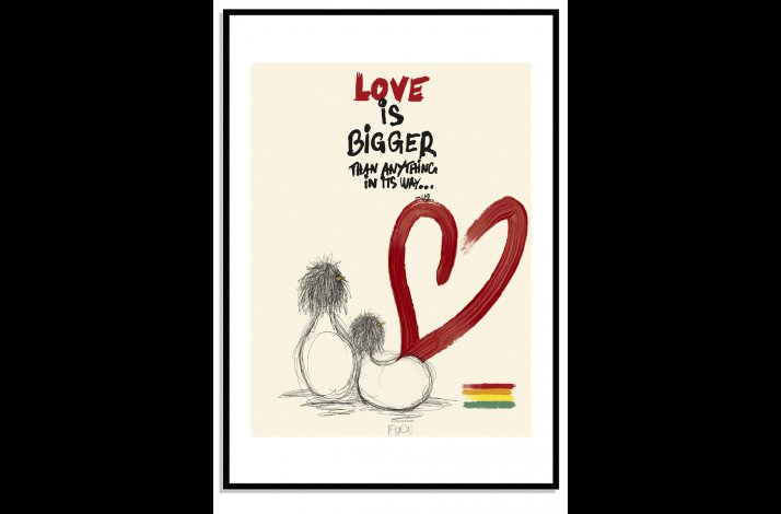 Love is bigger... Pride...