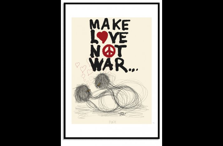 Make love Not war...