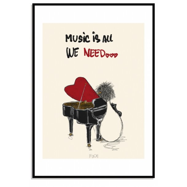 Music is all we need...
